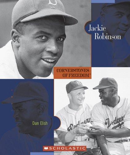 Jackie Robinson (Cornerstones of Freedom. Second Series): Dan Elish