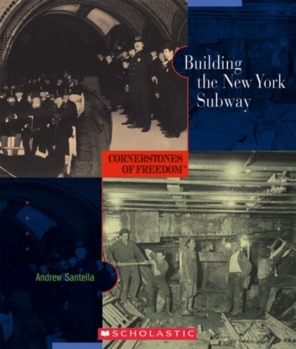 9780516236384: Building the New York Subway (Cornerstones of Freedom: Second)