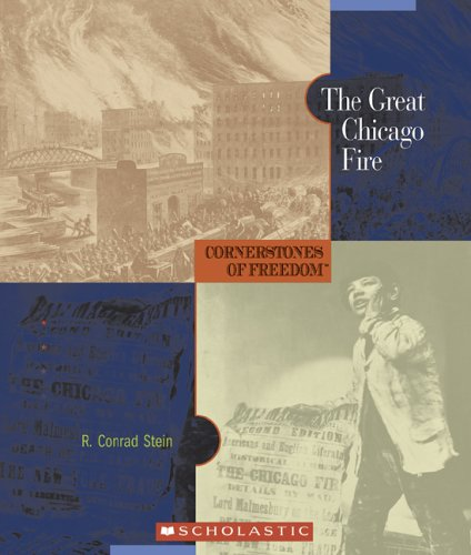 9780516236407: The Great Chicago Fire (Cornerstones of Freedom: Second)