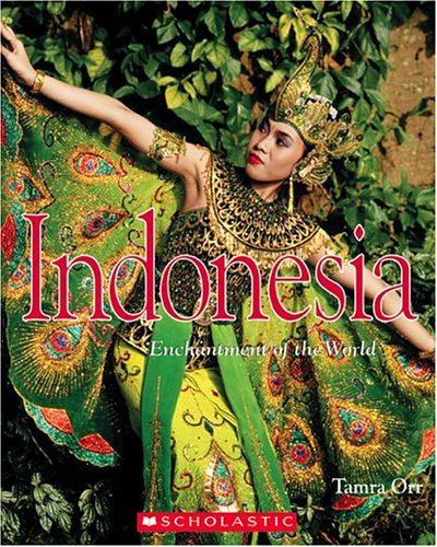 9780516236841: Indonesia (Enchantment of the World. Second Series)
