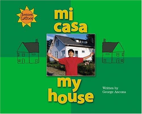 9780516236889: Mi Casa / My House (Somos Latinos / We Are