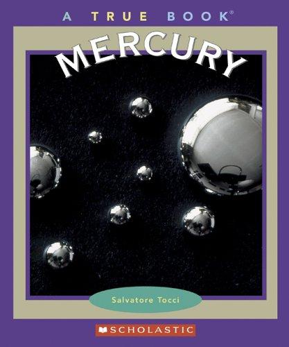 Mercury (True Books: Elements): Tocci, Salvatore
