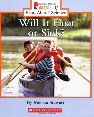 9780516237374: Will It Float or Sink? (Rookie Read-About Science)