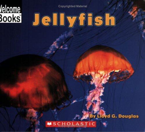 9780516237381: Jellyfish (Welcome Books)