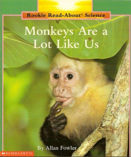 9780516238043: Monkeys Are a Lot Like Us