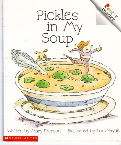 9780516238890: Pickles in My Soup