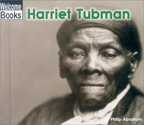 Harriet Tubman (Real People): Philip Abraham