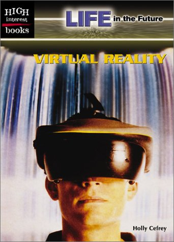 9780516240107: Virtual Reality (High Interest Books)