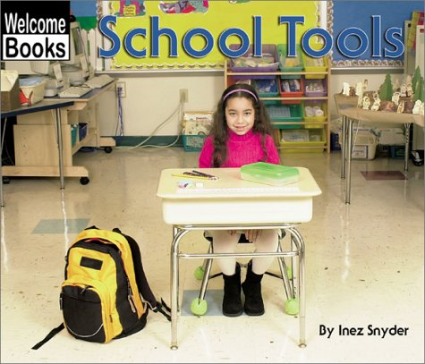9780516240398: School Tools (Welcome Books: Tools)