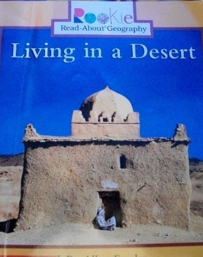 9780516241791: Living in a Desert (Rookie Read-About Geography)