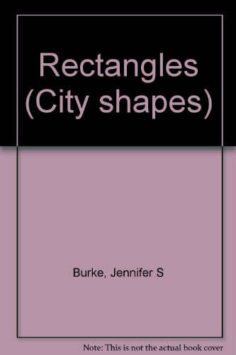 9780516241838: Rectangles (City shapes)