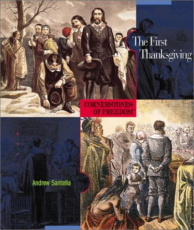 9780516242040: The First Thanksgiving (Cornerstones of Freedom, Second Series)