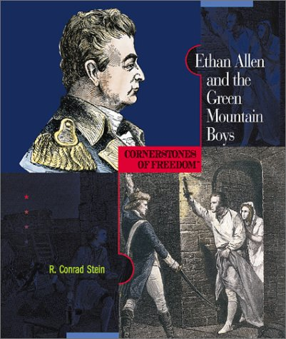 Ethan Allen and the Green Mountain Boys (Cornerstones of Freedom, Second Series): Stein, R. Conrad