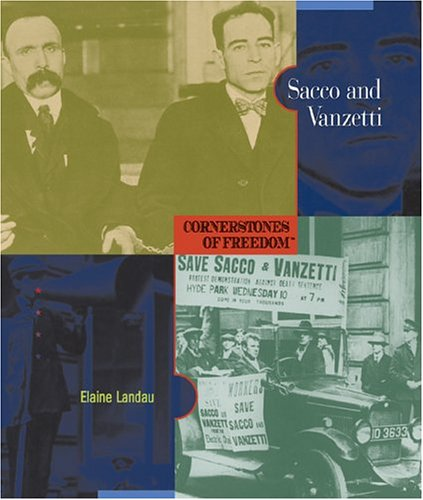 Sacco and Vanzetti (Cornerstones of Freedom: Second (Library))