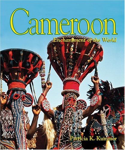 9780516242569: Cameroon (Enchantment of the World Second Series)