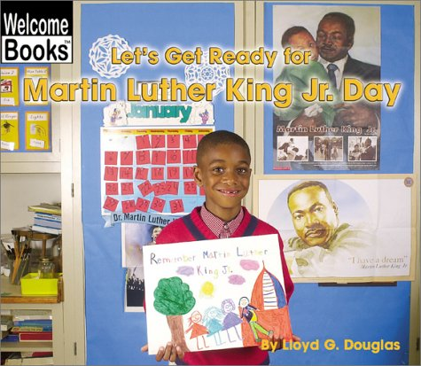 Let's Get Ready for Martin Luther King: Douglas, Lloyd G.