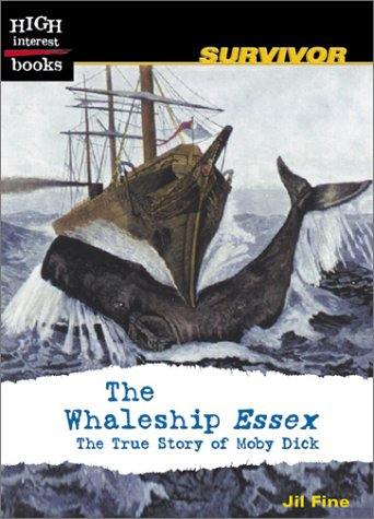 The Whaleship Essex: The True Story of: Fine, Jil
