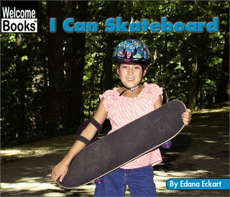 9780516243702: I Can Skateboard (Welcome Books: Sports)