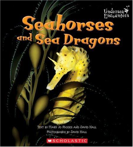 9780516243931: Seahorses And Sea Dragons (UNDERSEA ENCOUNTERS)