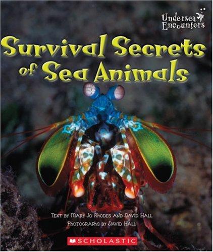 9780516243986: Survival Secrets of Sea Animals (Undersea Encounters)