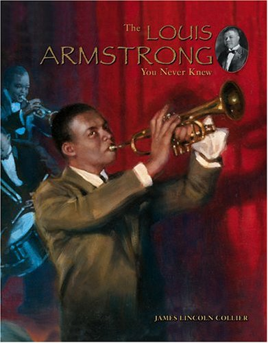 9780516244297: The Louis Armstrong You Never Knew