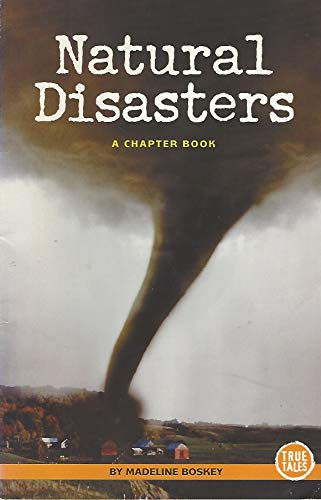 9780516244679: Natural Disasters (True Tales)