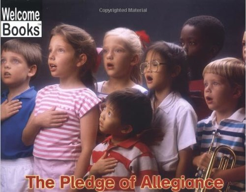 The Pledge of Allegiance (Welcome Books: Making: Douglas, Lloyd G.