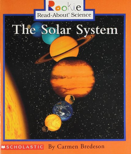 9780516244921: The Solar System (Rookie Read-About Science)
