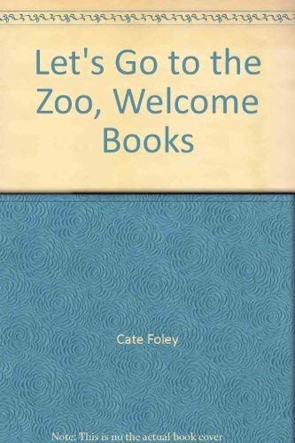 9780516245058: Let's Go to the Zoo, Welcome Books
