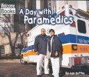 9780516245225: A day with paramedics (Hard work)