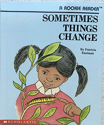 9780516245461: Sometimes Things Change