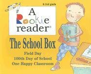 The School Box: Field Day/100th Day of School/One Happy Classroom (Rookie Reader-Boxed Sets): ...