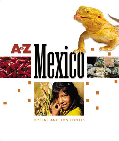 Mexico (A to Z) (0516245651) by Fontes, Justine; Fontes, Ron