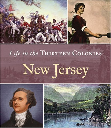 9780516245744: New Jersey (Life in the Thirteen Colonies)
