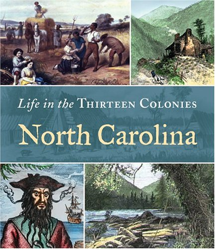9780516245768: North Carolina (Life in the Thirteen Colonies)