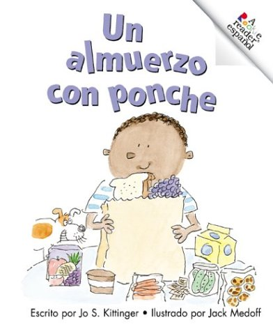Un Almuerzo Con Ponche = Lunch with Punch (Rookie Reader Espanol) (Spanish Edition): Kittinger, Jo ...