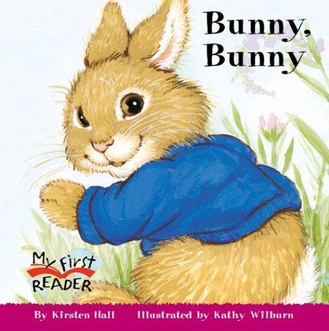 9780516246253: Bunny, Bunny (My First Reader)