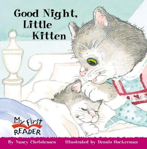9780516246284: Good Night, Little Kitten (My First Reader (Paperback))