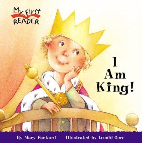 9780516246291: I Am King (My First Reader)