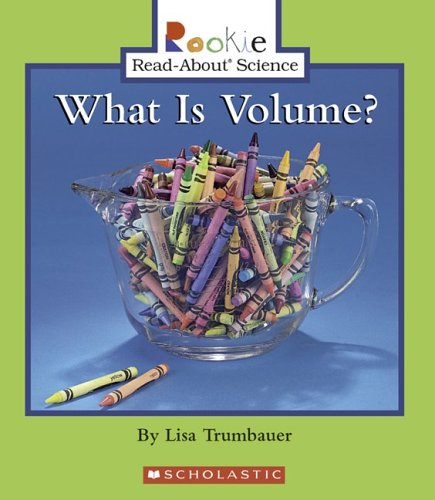 9780516246611: What Is Volume? (Rookie Read-About Science (Paperback))