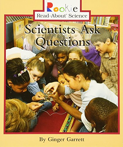 9780516246628: Scientists Ask Questions (Rookie Read-About Science)