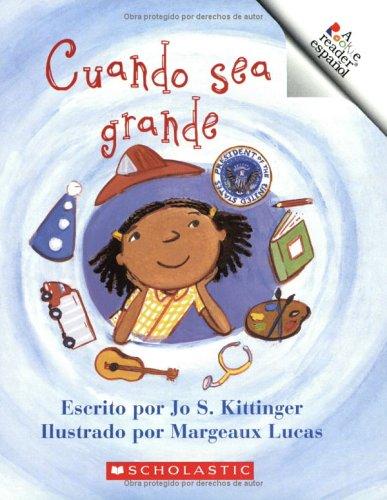 9780516246925: Cuando Sea Grande (Rookie Espanol) (Spanish Edition)
