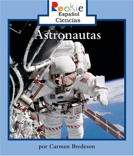 9780516246994: Astronautas (Rookie Espanol)