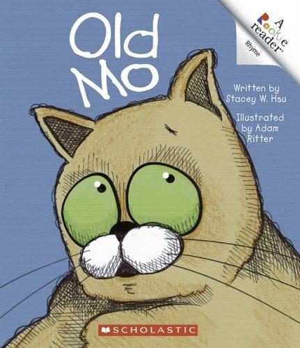 Old Mo (Rookie Reader Rhyme): Hsu, Stacey W.