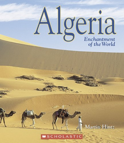 9780516248554: Algeria (Enchantment of the World, Second)