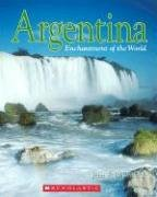 9780516248721: Argentina (Enchantment of the World. Second Series)