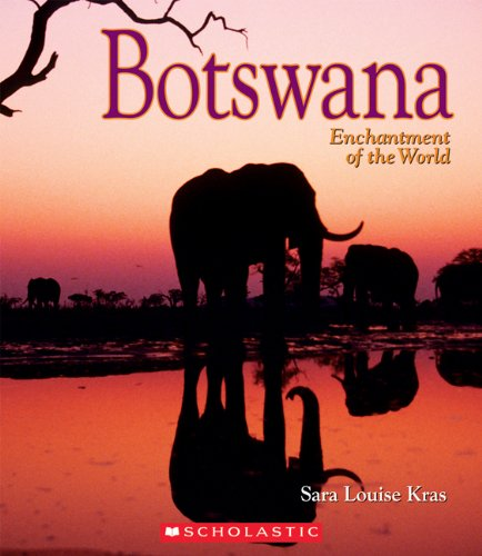 9780516248745: Botswana (Enchantment of the World, Second Series)
