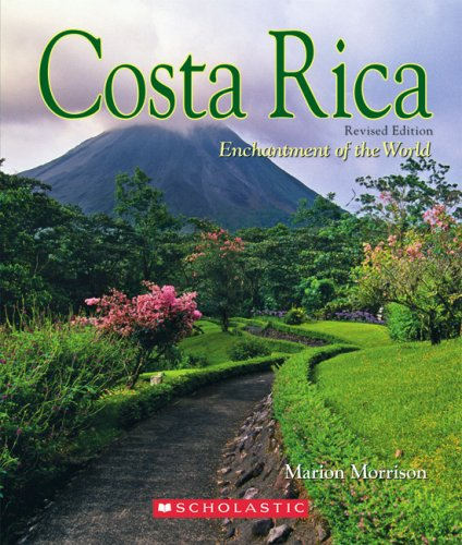 9780516248844: Costa Rica (Enchantment of the World. Second Series)