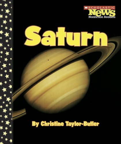 Saturn (Scholastic News Nonfiction Readers): Christine Taylor-Butler