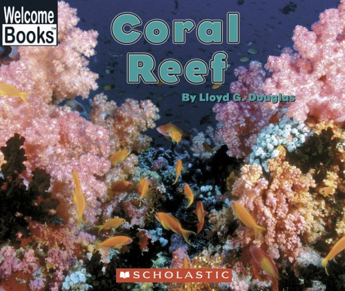 Coral Reef: Early Intervenion Level 9 (Welcome: Lloyd G. Douglas
